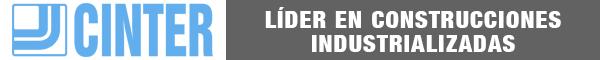 CINTER: LÍDER EN CONSTRUCCIONES INDUSTRIALIZADAS